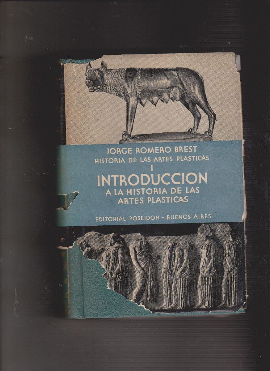 Historia De Las Artes Plásticas /jorge Romero Brest - $ 500,00 en ...