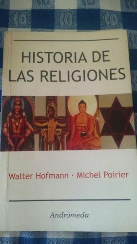 historia de las religiones - walter hofmann y michel poirier