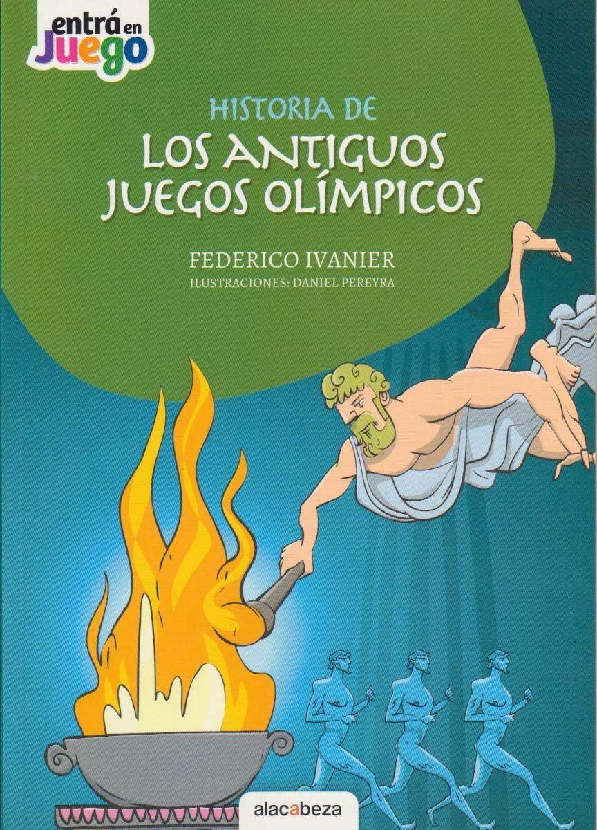 Historia De Los Antiguos Juegos Olimpicos Federico Ivanier 390