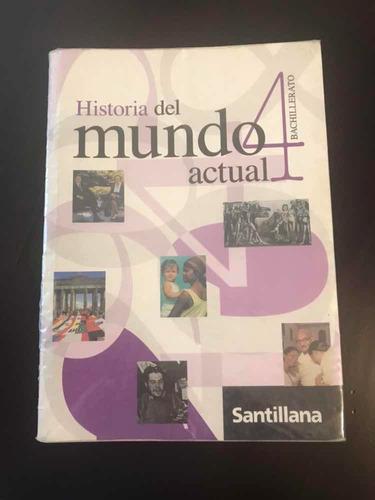 historia del mundo actual 4 bachillerato-santillana