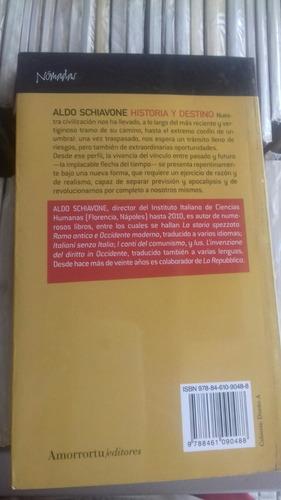 historia y destino-schiavone amorrortur/consultarstock