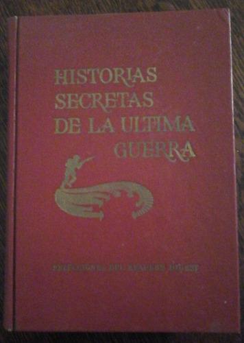 historias secretas de la última guerra