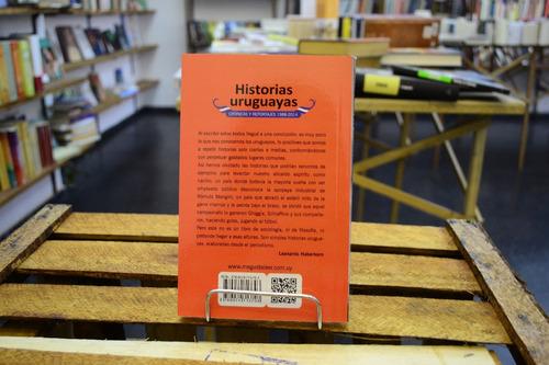 historias uruguayas. leonardo haberkorn