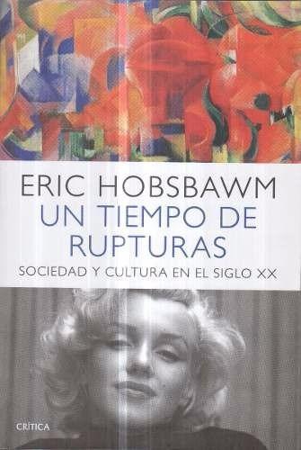 hobsbawm - un tiempo de rupturas