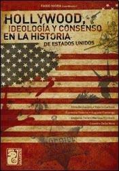 hollywood ideologia y consenso en la historia de estados uni