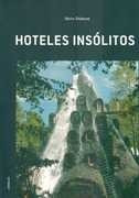 hoteles insolitos - dobson, steve