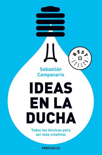 ideas en la ducha - sebastián campanario