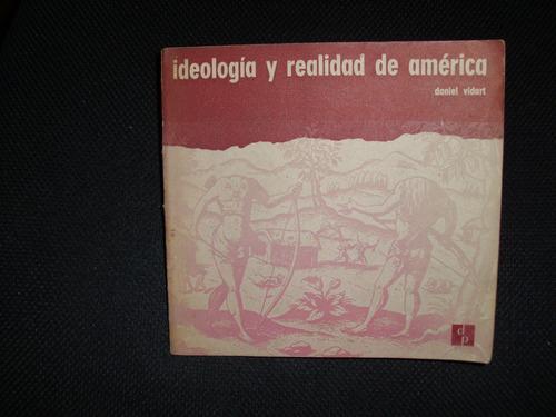ideología y realidad de américa-daniel vidart