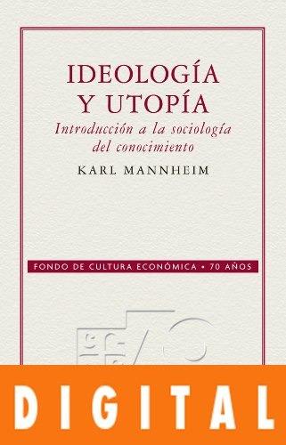 ideología y utopía - karl mannheim