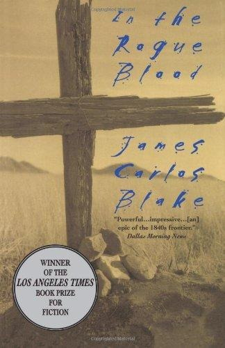 in the rogue blood : james carlos blake