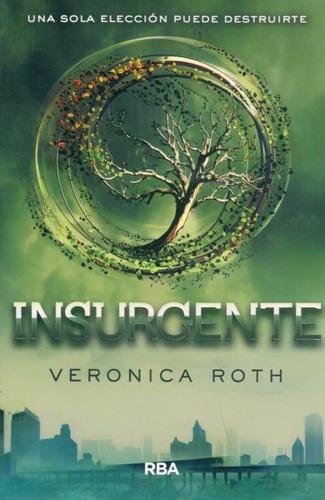 insurgente - verónica roth