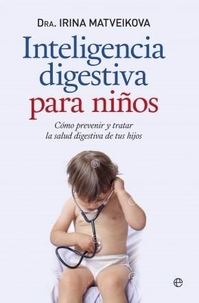 inteligencia digestiva para niños - irina matveikova