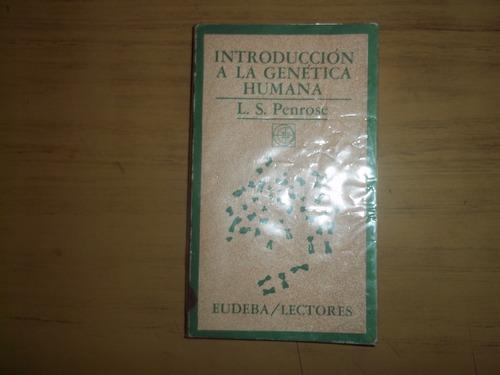 introducción a la genética humana. l. s. penrose.