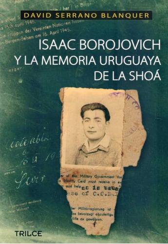 isaac borojovich y la memoria uruguaya de la shoa