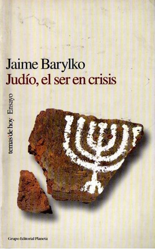 jaime barylko - judio el ser en crisis