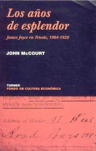 james joyce en trieste, 1904-1920 - mc court, john