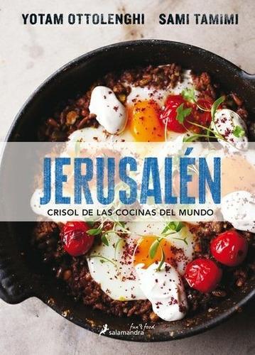 jerusalen. crisol de las cocinas del mundo - ottolenghi/ sam