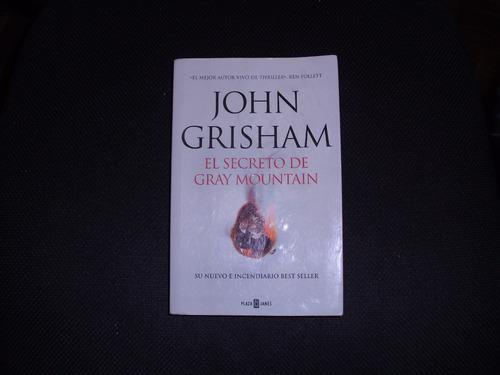 john grisham el secreto de gray mountain -no bolsillo