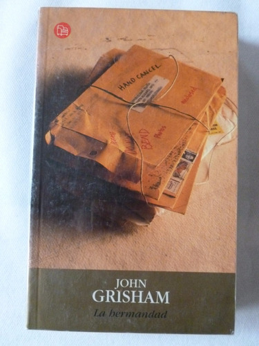 john grisham - la hermandad - de bolsillo