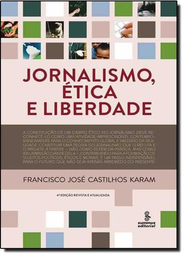 jornalismo ética e liberdade de francisco josé castilhos kar