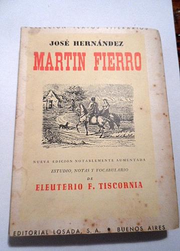 josé hernández, martín fierro, edición crítica