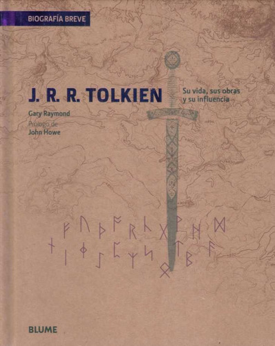 j.r.r. tolkien biografía breve. gary raymond (c.f)