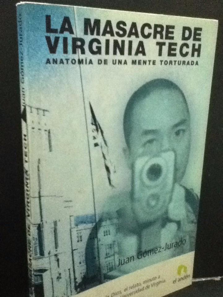 Juan Gomez-jurado La Masacre De Virginia Tech Lacapsula E4 - $ 70,00 ...