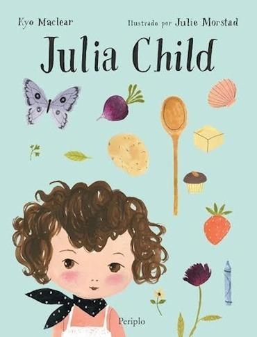 julia child - kyo maclear