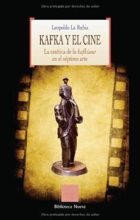 kafka y el cine  de la rubia  biblioteca nueva