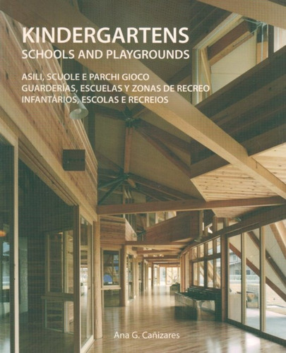 kindergartens: schools and playgrounds. guarderias