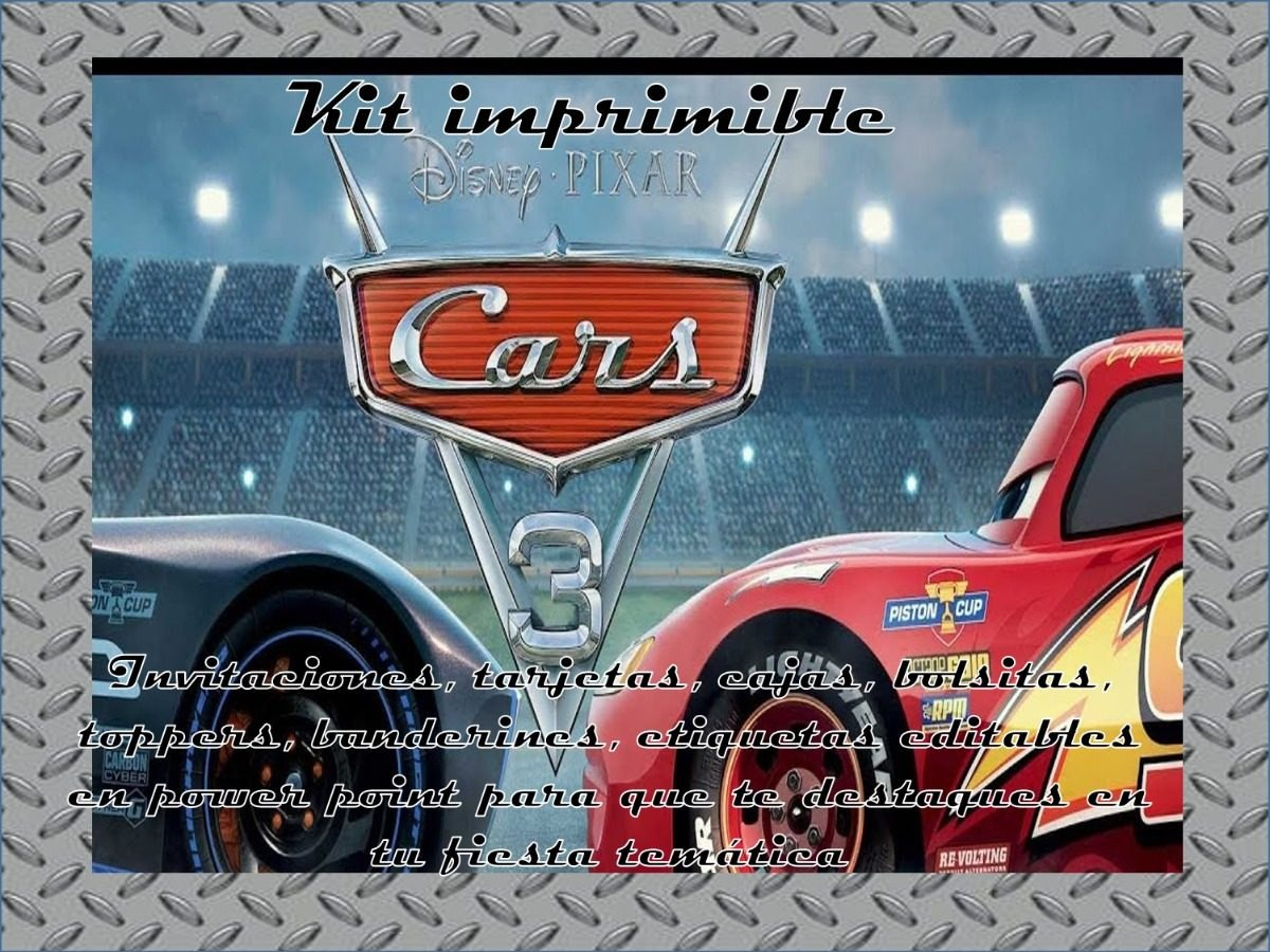 Kit Imprimible Cars 3 Invitaciones Tarjetas Y Mas 2x1