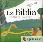 la biblia narrada para niños - -