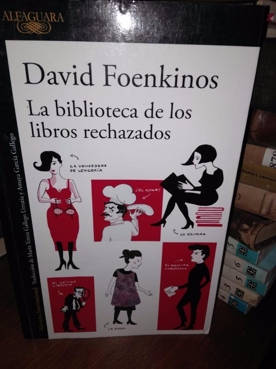 la biblioteca de los libros rechazados - d. foenkinos. Cargando zoom.