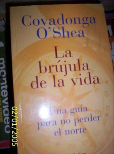 la brujula de la vida covadonga o`shea