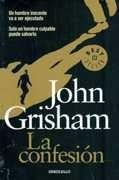 la confesion - grisham, john