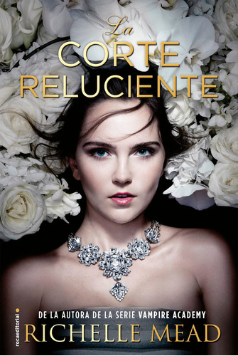 la corte reluciente - richelle mead