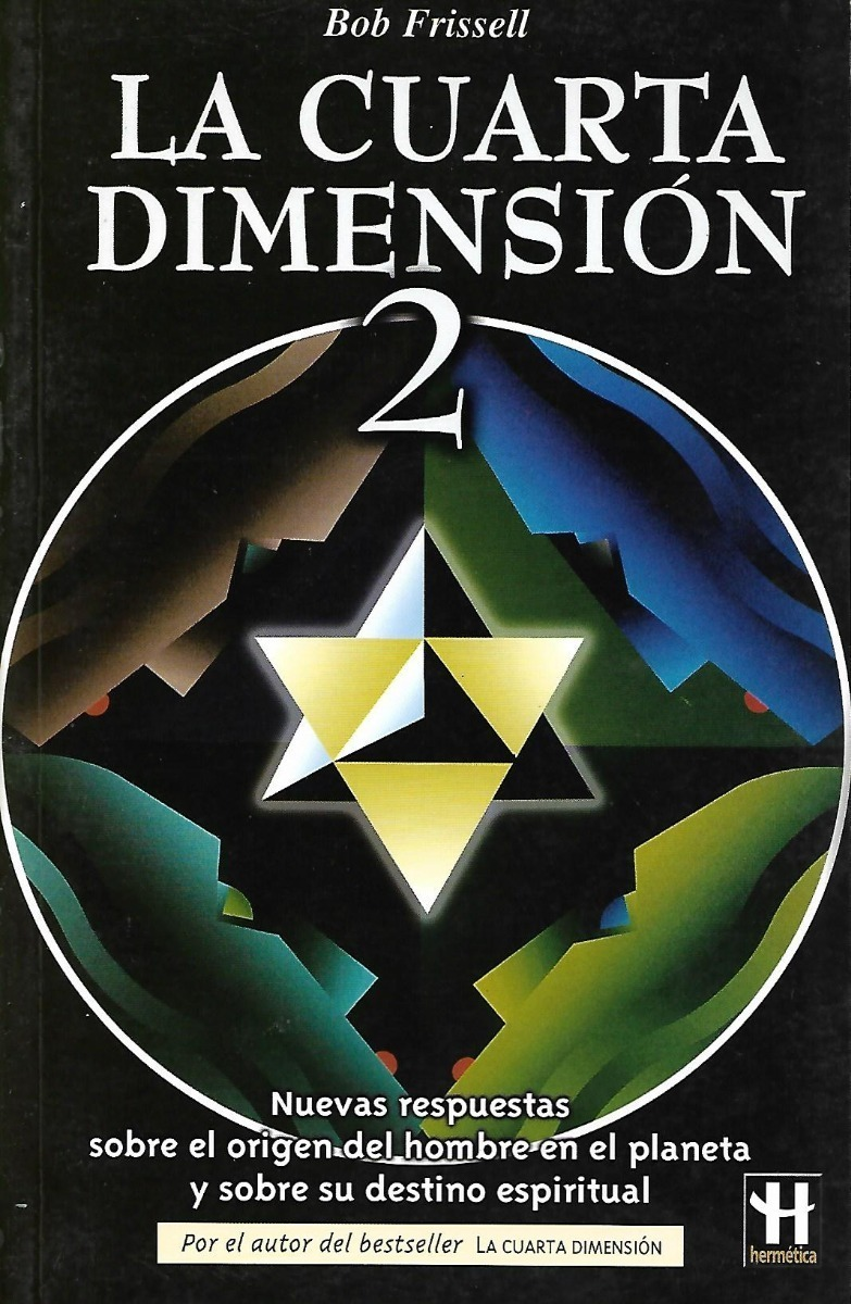 La Cuarta Dimensión 2 - Bob Frissell - $ 300,00 en Mercado Libre