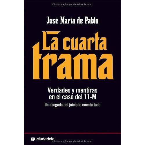 La Cuarta Trama; Jose Maria De Pablo - $ 1.550,00 en Mercado Libre