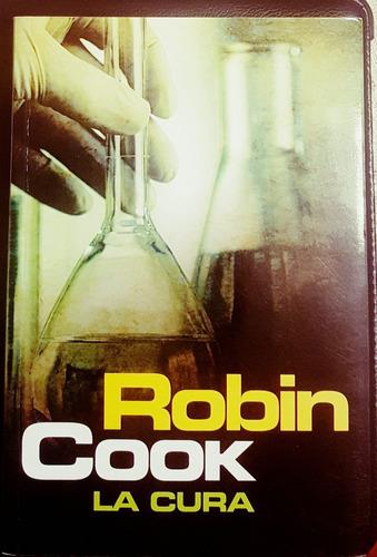 la cura - robin cook