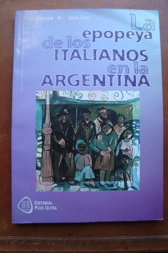 la epopeya de los italianos en la argentina jorge gualco