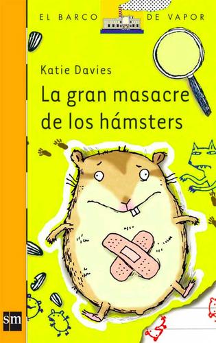 la gran masacre de los hamsters - el barco de vapor