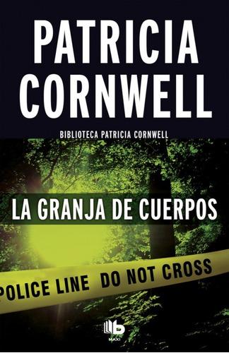 la granja de cuerpos  -  patricia cornwell | bolsillo