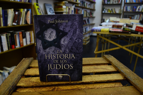 la historia de los judios. paul johnson