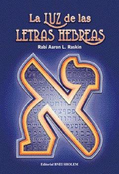 la luz de las letras hebreas - rab aarón raskin
