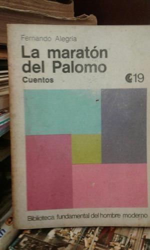 la maratón del palomo cuentos de fernando alegría