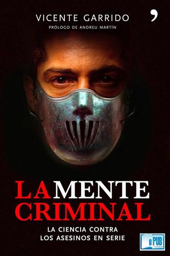 la mente criminal  vicente garrido