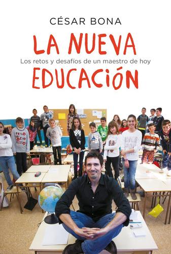 la nueva educación - césar bona