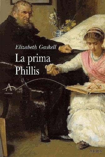 la prima phillis - gaskell, elizabeth
