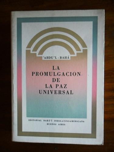 la promulgacion de la paz universal abdu ´l - bahá usado