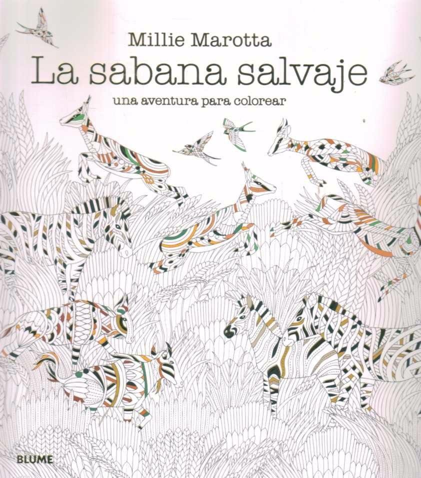 La Sabana Salvaje. Una Aventura Para Colorear - $ 600,00 en Mercado ...